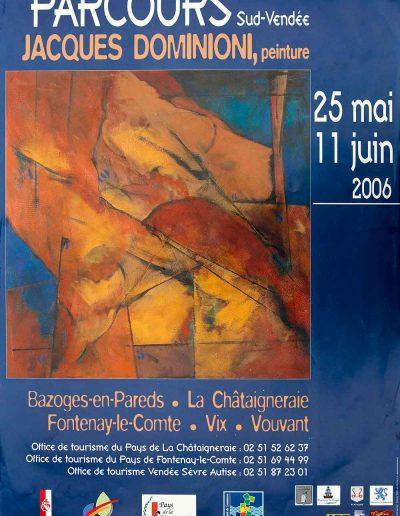 Affiche exposition de peinture de Jacques Dominioni peintre en Sud Vendée juin 2006