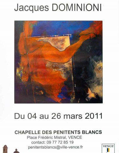 Affiche exposition de peinture de Jacques Dominioni peintre à la Chapelle des Penitents Blancs Vence mars 2011